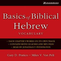 Basics of Biblical Hebrew Vocabulary by Gary D. Pratico, Miles V. Van Pelt