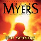 The Seeing by Bill Myers