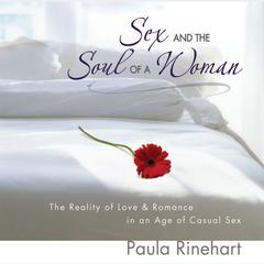 Sex and the Soul of a Woman by Paula Rinehart
