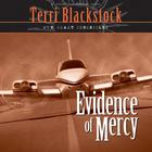 Evidence of Mercy by Terri Blackstock