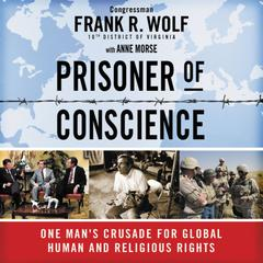 Prisoner of Conscience by Frank Wolf