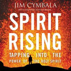 Spirit Rising by Jim Cymbala