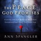 The Peace God Promises by Ann Spangler