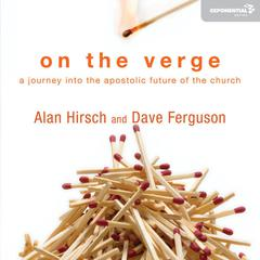 On the Verge by Alan Hirsch, Dave Ferguson