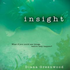 Insight by Diana Greenwood, Emily Janice Card