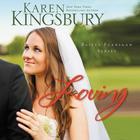 Loving by Karen Kingsbury