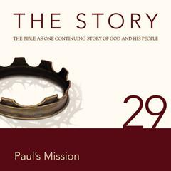 The Story, NIV: Chapter 29—Paul's Mission by Zondervan