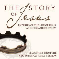 The Story of Jesus, NIV by Zondervan