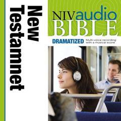 NIV, New Testament Audio Bible, Dramatized, Audio Download by Zondervan