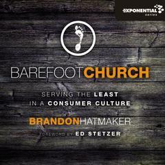 Barefoot Church by Brandon Hatmaker