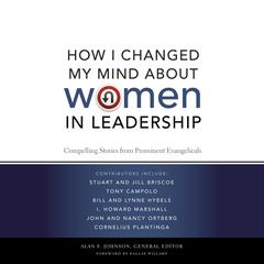 How I Changed My Mind about Women in Leadership by Alan F. Johnson