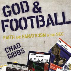 God and Football by Chad Gibbs