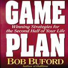 Game Plan by Bob P. Buford