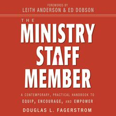 The Ministry Staff Member by Douglas L. Fagerstrom