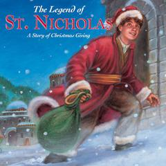 The Legend of St. Nicholas by Dandi Daley Mackall