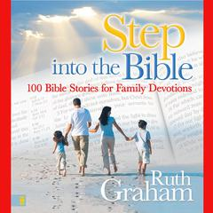 Step into the Bible by Ruth Graham
