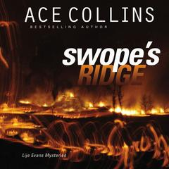 Swope's Ridge by Ace Collins