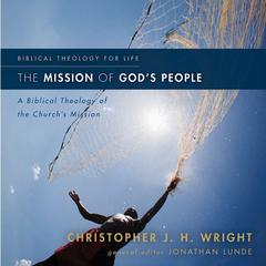 The Mission of God's People by Christopher J. H. Wright