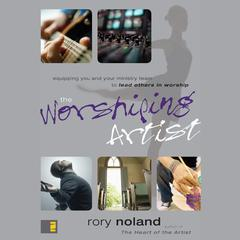 The Worshiping Artist by Rory Noland
