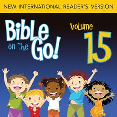 Bible on the Go Vol. 15: The Story of Samuel (1 Samuel 1-3, 7-10, 12-13, 15) by Zondervan
