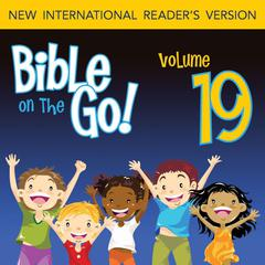 Bible on the Go Vol. 19: The Bad Kings of Israel; The Story of Elijah (1 Kings 14-19, 21; 2 Kings 2) by Zondervan