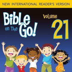 Bible on the Go Vol. 21: Good King Hezekiah (2 Kings 18, 20; 2 Chronicles 29-31) by Zondervan