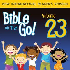 Bible on the Go Vol. 23: The Story of Nehemiah; Ezra Reads the Law (Nehemiah 1-2, 6-10) by Zondervan