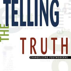 Telling the Truth by D. A. Carson