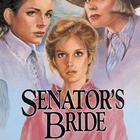 Senator's Bride by Jane Peart
