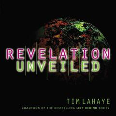 Revelation Unveiled by Tim LaHaye