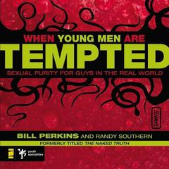 When Young Men Are Tempted by Bill Perkins, Randy Southern