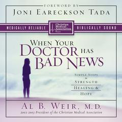 When Your Doctor Has Bad News by Al B. Weir, MD