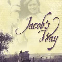 Jacob's Way by Gilbert Morris
