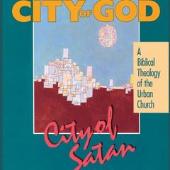 City of God, City of Satan by Robert C. Linthicum