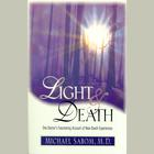 Light and Death by Michael Sabom, MD