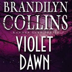 Violet Dawn by Brandilyn Collins