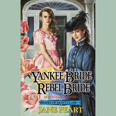 Yankee Bride / Rebel Bride by Jane Peart
