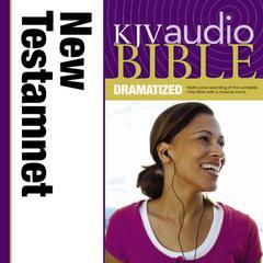 KJV New Testament Dramatized Audio by Zondervan