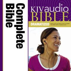 KJV, Complete Bible Dramatized, Audio Download by Zondervan