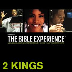 Inspired By...The Bible Experience: 2 Kings by Zondervan