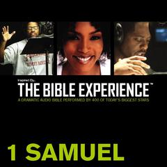 Inspired by … the Bible Experience: 1 Samuel by Zondervan