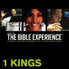 Inspired by … the Bible Experience: 1 Kings by Zondervan