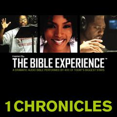 Inspired by … the Bible Experience: 1 Chronicles by Zondervan
