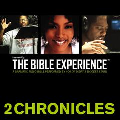 Inspired by … The Bible Experience: 2 Chronicles by Zondervan
