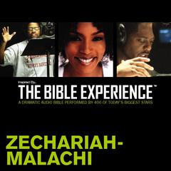 Inspired By ... The Bible Experience: Zechariah–Malachi by Zondervan