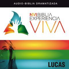 NVI Experincia Viva: Lucas by Zondervan