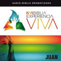 NVI Experiencia Viva: Juan by Zondervan