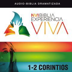 NVI Experiencia Viva: 1–2 Corintios by Zondervan