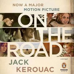 On the Road, 50th Anniversary Edition by Jack Kerouac