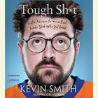 Tough Sh*t by Kevin Smith